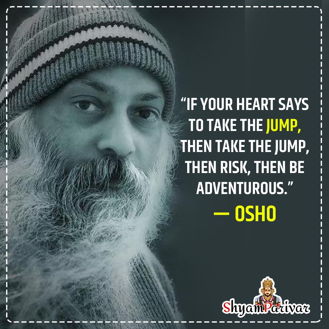 Inspirational Quotes on life and rish, Osho Thoughts in hindi